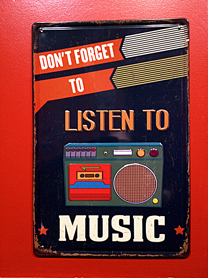 Don't Forget to Listen to Music.